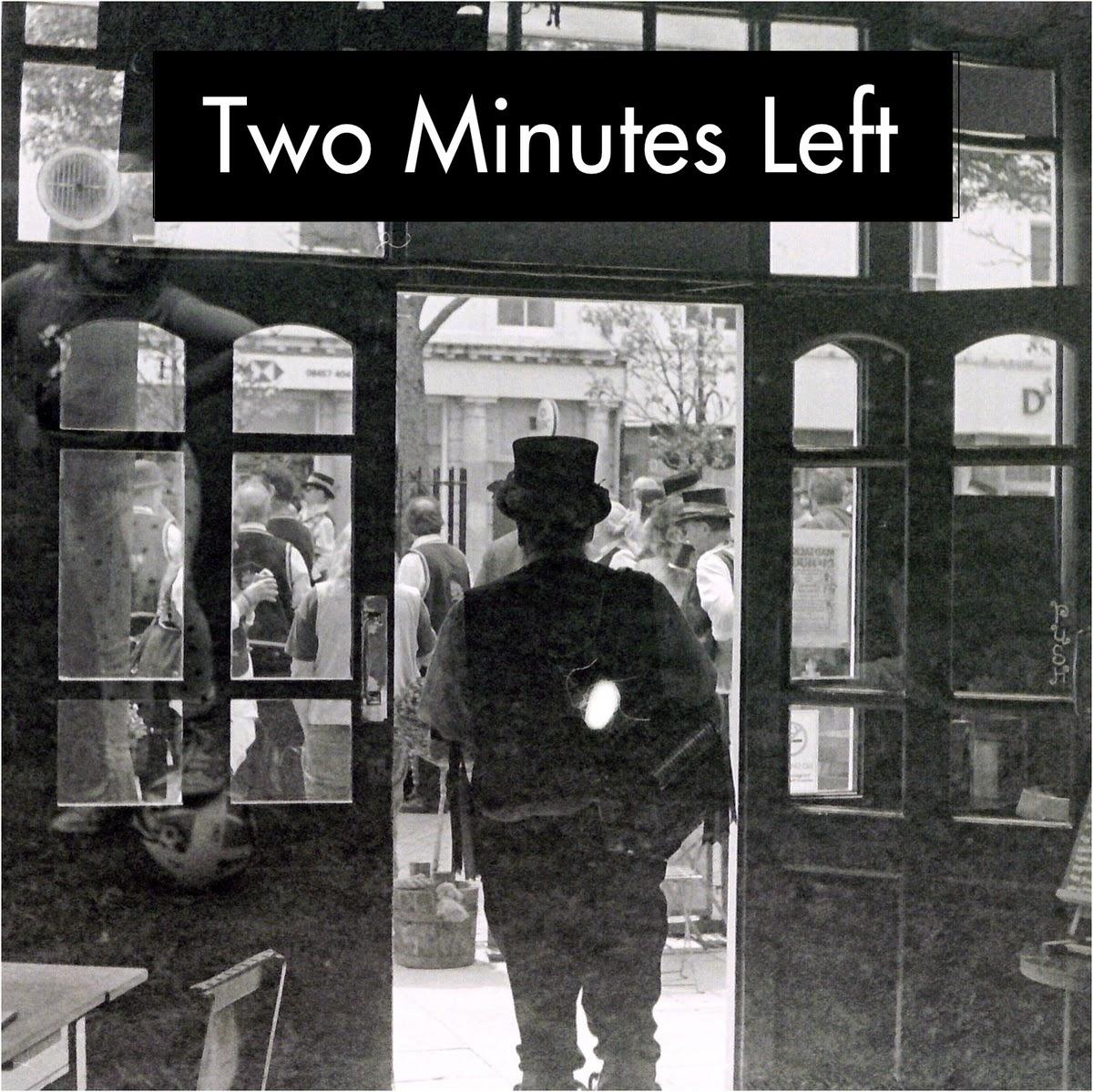 Transpontine: Two Minutes Left