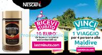 Logo Concorso ''Nazionale Nescafè 1° semestre 2019'': 10€ LastMinute premio certo e vinci 1 viaggio per 4 persone alle Maldive