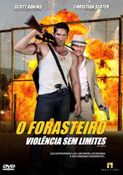 O Forasteiro: Violência Sem Limites