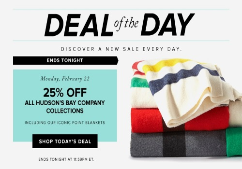 Hudson's Bay Deal of the Day 25% Off Hudson's Bay Company Collections
