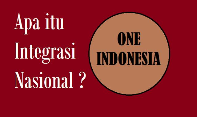 Pengertian dan Konsep Integrasi Nasional Menurut Para Ahli