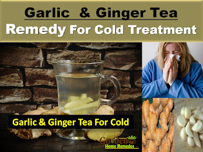 Garlic tea, garlic-for-cold, Home Remedies For Cold, Cold Home Remedies, Cold Remedies, Remedies For Cold, Cold Treatment, garlic-and-ginger-tea, Treatment For Cold, How To Get Rid Of Cold, How To Get Rid Of Cold Fast, How To Treat Cold, How To Cure Cold, Herbal Remedies For Cold,