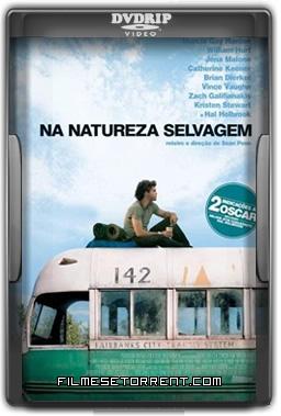 Na Natureza Selvagem Torrent DVDRip Dual Áudio 2007
