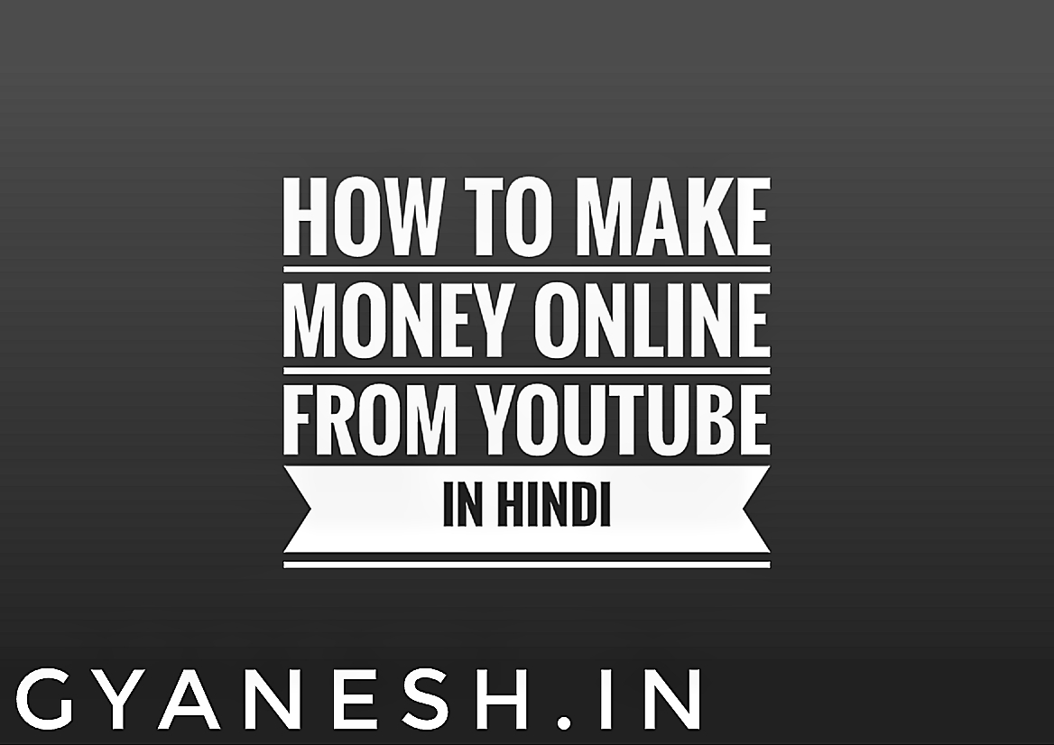 Make money online from youtube