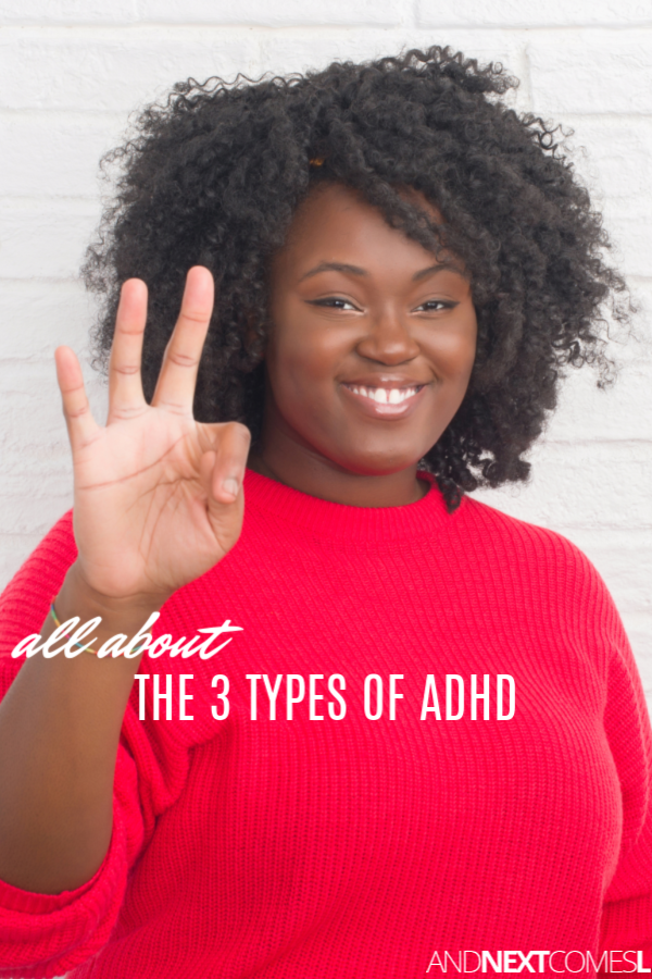 All about the three types of ADHD, plus a free printable poster