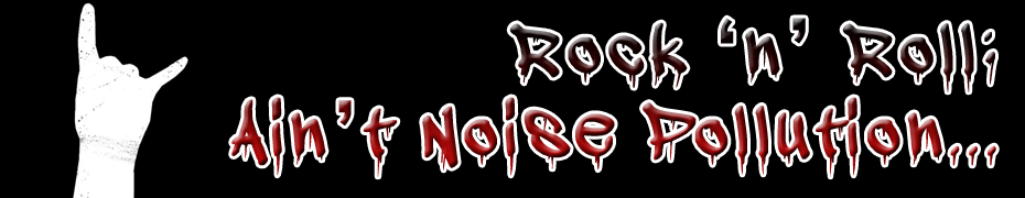 Rock 'n' Roll Ain't Noise Pollution