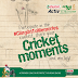 Pick your special cricket moment and win amazing merchandise