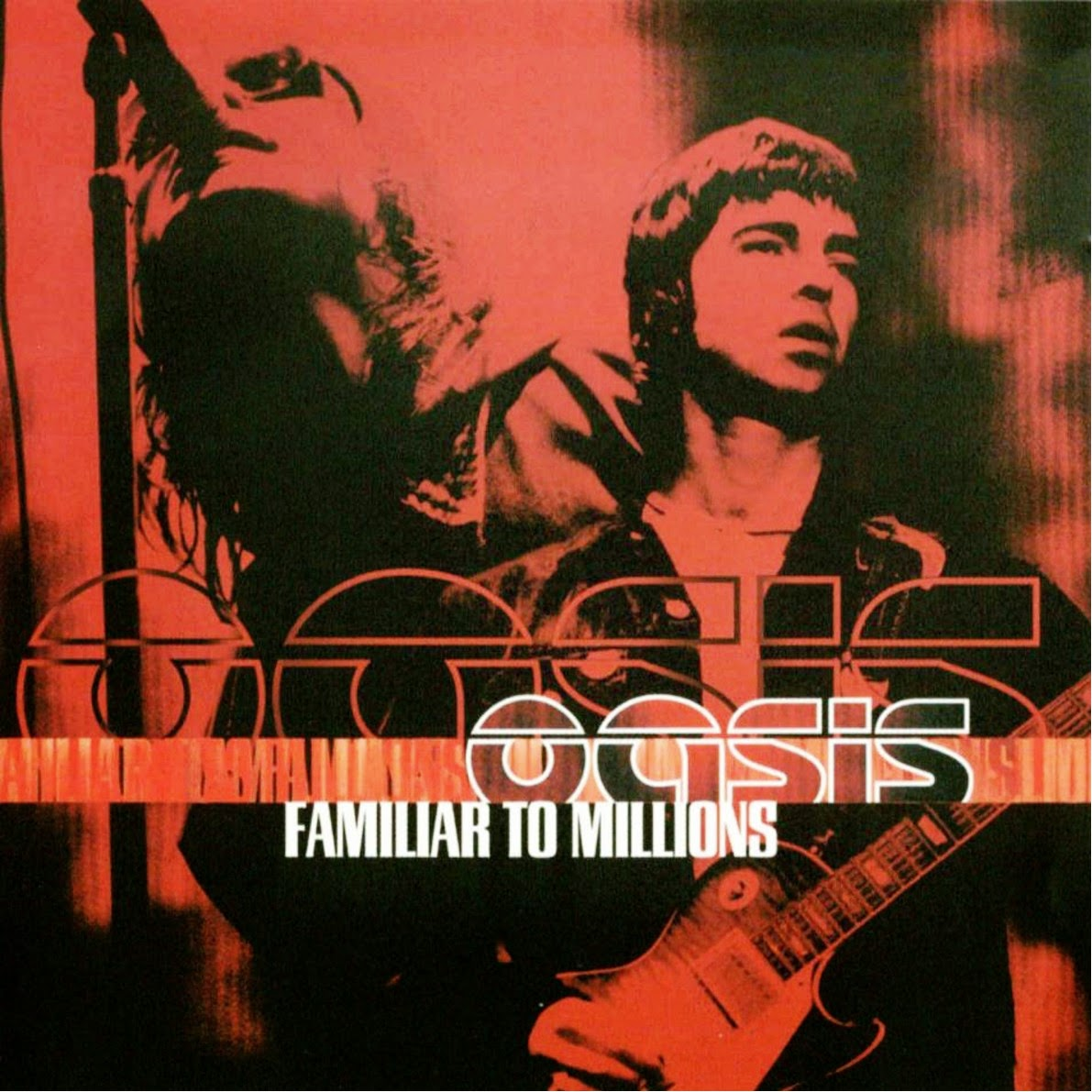 Oasis Familiar To Millions CD Capa