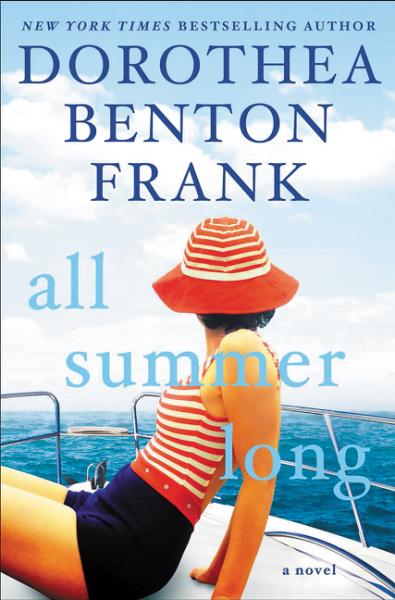 { All Summer Long by Dorothea Benton Frank - TLC Book Tour }