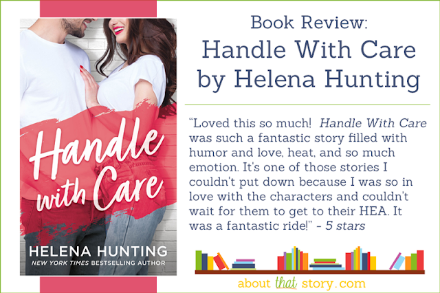 Book Review: Handle With Care by Helena Hunting | About That Story