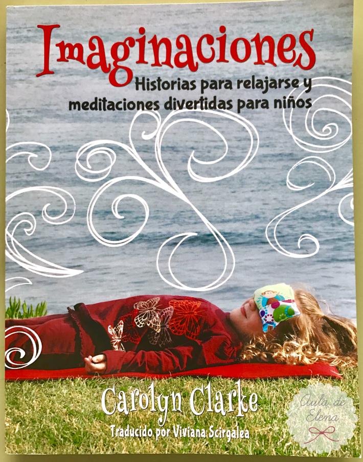 Imaginaciones historias para relajarse y meditaciones - Libros para relajarse ...