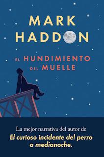 El hundimiento del muelle Mark Haddon