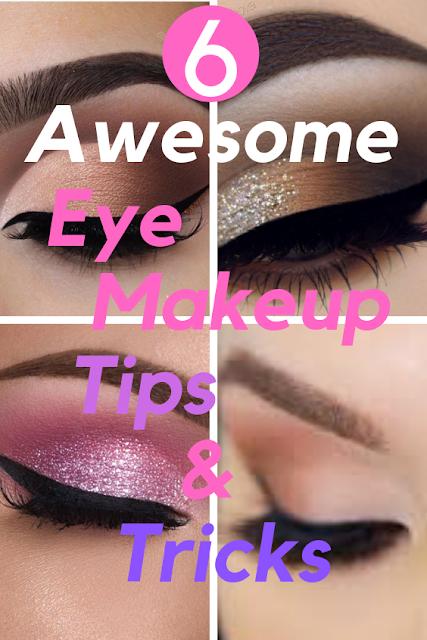 6 Awesome Eye Makeup Tips And Tricks