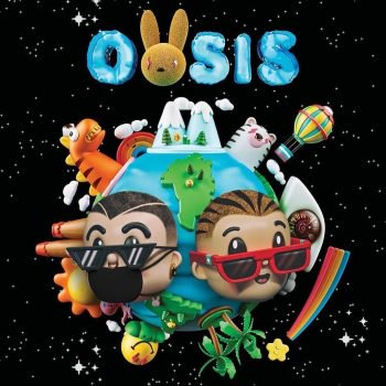 Bad Bunny & J Balvin - Oasis (Album) (2019) COMPLETO / DESCARGAR