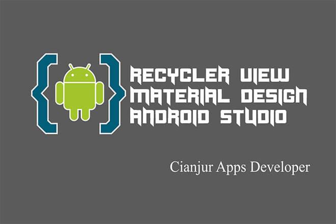 Cara Membuat RecyclerView dengan CardView di Android