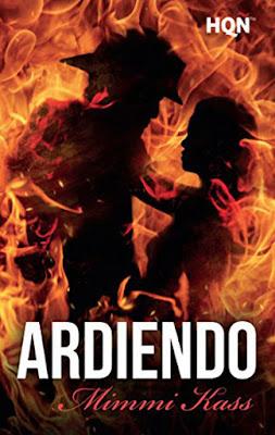 LIBRO - Ardiendo Mimmi Kass (Harlequin - 2 Marzo 2017) Literatura - novela - romantica - Erótica - Ebook COMPRAR ESTE LIBRO EN AMAZON ESPAÑA