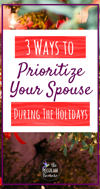 how-to-prioritize-your-spouse-during-holidays