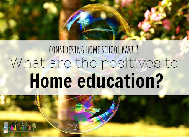 what are the positives to home schooling?