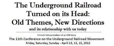 Underground Railroad Conference This Weekend
