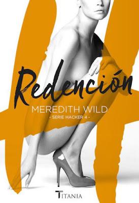 LIBRO - Redención (Serie Hacker #4) : Meredith Wild (Titania - 18 Julio 2016) NOVELA ROMANTICA ADULTA - EROTICA Edición papel & digital ebook kindle A partir de 18 años | Comprar en Amazon España
