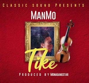 Download Audio | Manmo -Tike