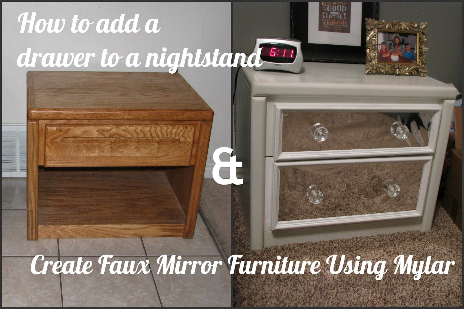 How To Add A Drawer Nightstand Create Faux Mirror Using Mylar