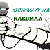 Download Mp3 | Srchuma Ft F Nacha - Nakomaa | Audio Music [New Song]