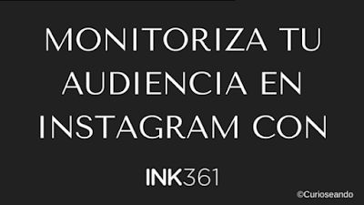 Monitoriza-tu-audiencia-en-Instagram-con-ink361