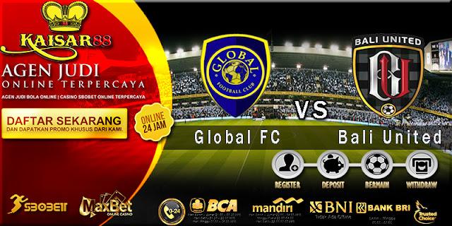 Prediksi Bola Jitu Global FC vs Bali United Pusam 27 Februari 2018