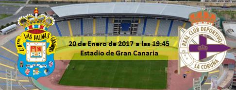 Previa UD Las Palmas - RC Deportivo 20 Enero 19.45