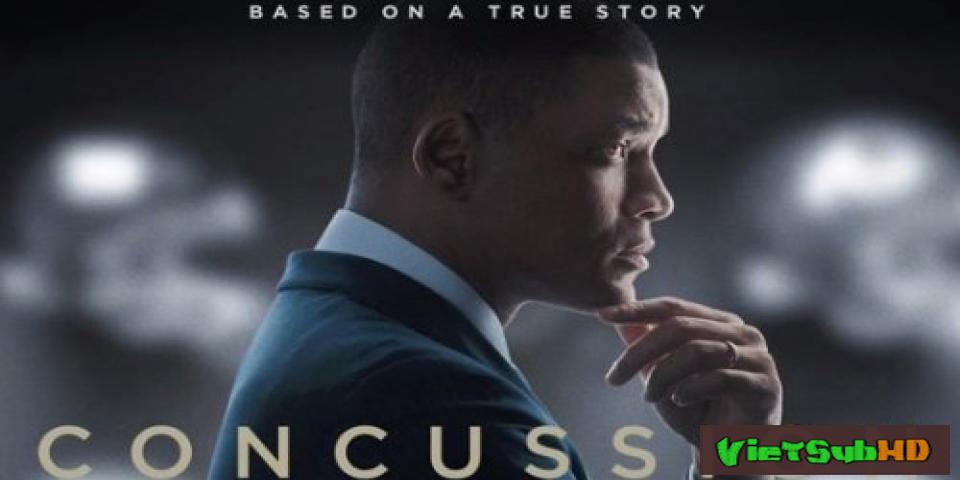Phim Rung Chuyển VietSub HD | Concussion 2015