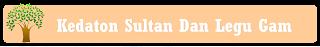 Kedaton Sultan dan Legu Gam yang ada di Kota Ternate