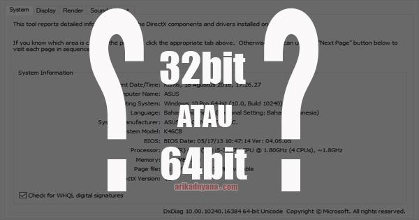 Cara Mengetahui Komputer 32bit/64bit Serta Kekurangan dan Kelebihannya