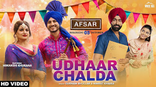 Udhaar Chalda  Nimrat Khaira Afsar Video HD Download