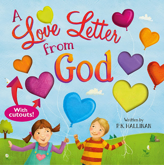 A Love Letter from God by P.K. Hallinan Review & Giveaway