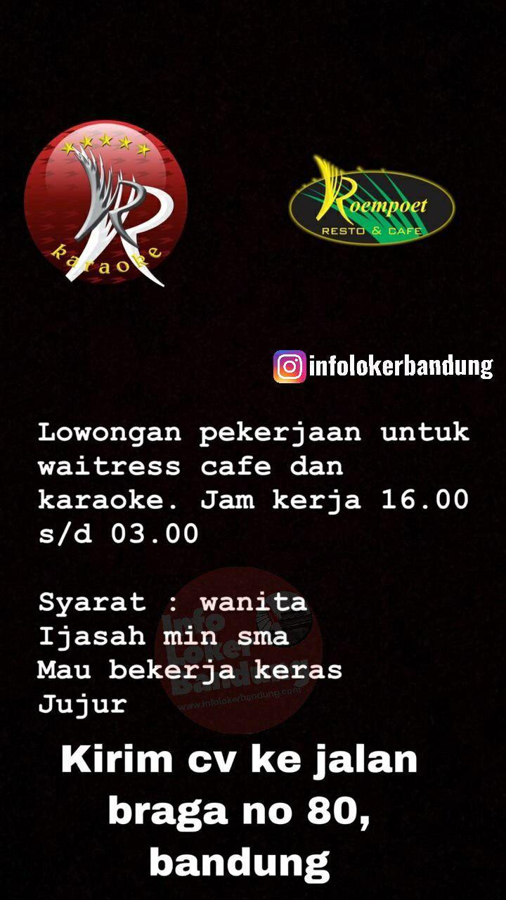 Lowongan Kerja Waitress Roempoet Cafe dan Karaoke Bandung April 2019