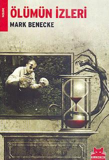 Mark Benecke - Ölümün İzleri