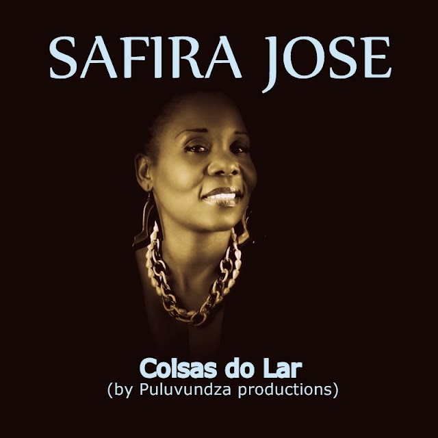 Safira José - Coisas Do Lar (By Puluvundza Productions)