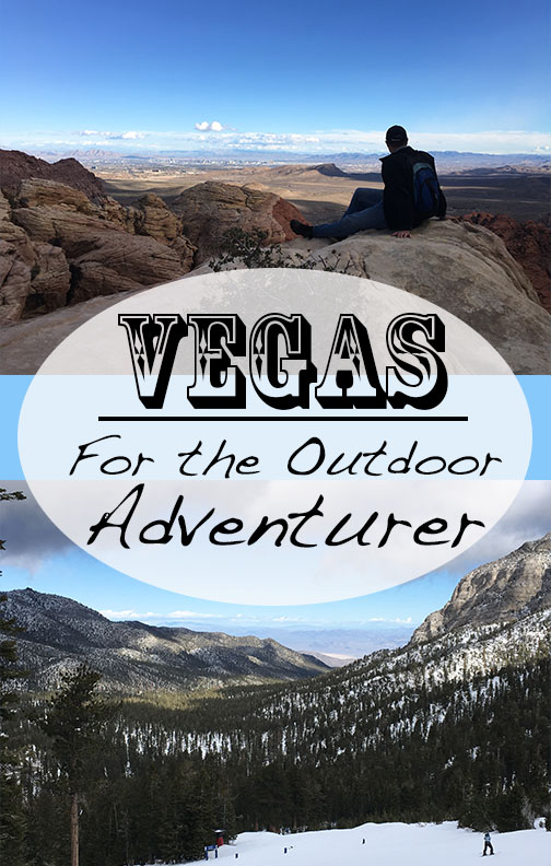 Vegas for the Outdoor Adventurer