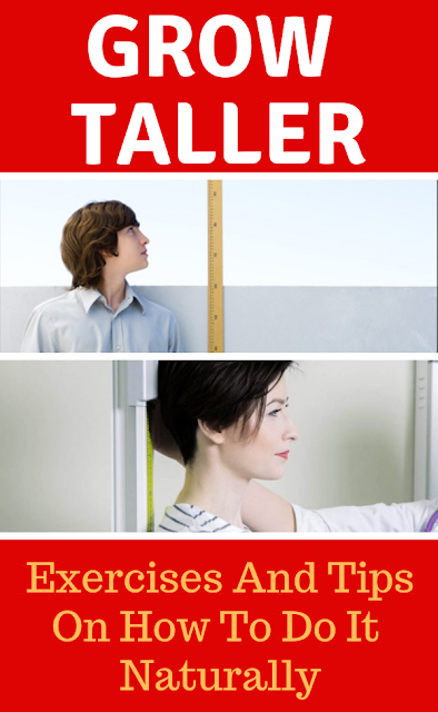 Exercises And Tips On How To Grow Taller Naturally