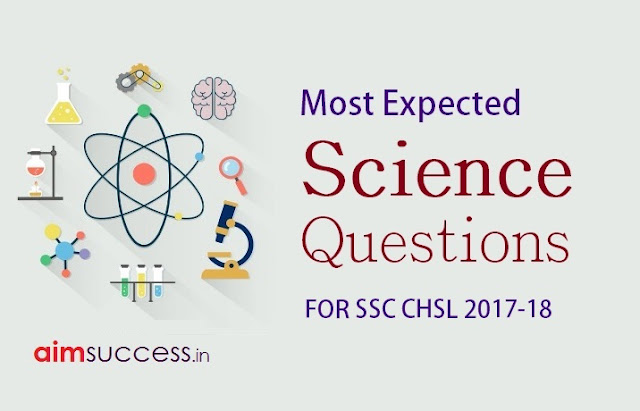 General Science MCQ For SSC CHSL 2017-18