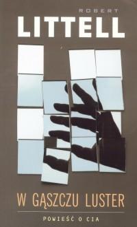 W gąszczu luster - Robert Littell