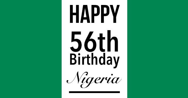 Happy 56th Nigeria!