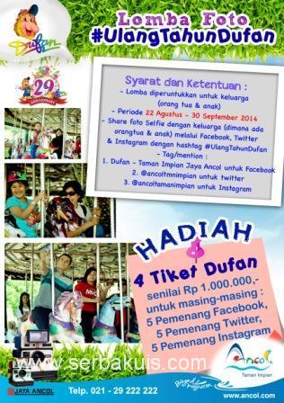 Kontes Foto #UlangTahunDufan Berhadiah @ 4 Tiket Senilai 1 JUTA