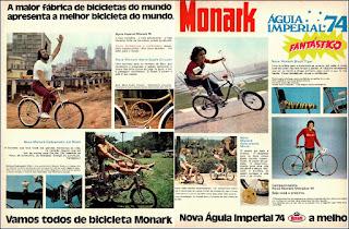 propaganda bicicletas Monark - Aguia Imperial - 1974, bicicletas Monark anos 70, bicicletas monark década de 70, monark 74, Oswaldo Hernandez,