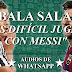 """¡DYBALA SALAME! """"Es difícil jugar con Messi!"""
