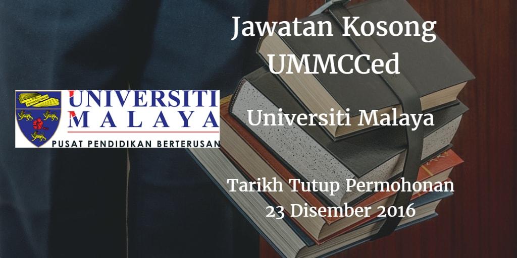 Jawatan Kosong UMMCCed 23 Disember 2016