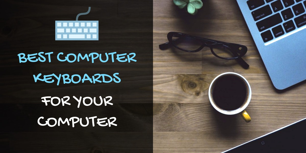 Best Computer Keyboards
