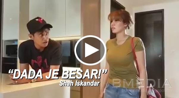 'DADA JE BESAR' ! - Shah Iskandar Cakap Kat Uqasha Senrose [VIDEO]