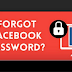 I forgot My Password to Facebook What Do I Do